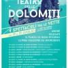 Teatro delle Dolomiti: a Cortina fino al 31 luglio – date, orari e l' intervista a Mattia Fabris – Audio