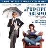 Alessandro Siani e Christian De Sica – Il Principe Abusivo sabato 18 febbraio 2017, ore 21:15 Gran Teatro Geox – Padova