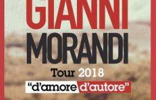 GIANNI MORANDI d'amore d'autore – Tour 2018  mercoledì 28 febbraio 2018, ore 21:00 ZOPPAS ARENA – CONEGLIANO (TREVISO)