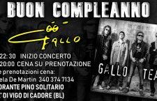Buon Compleanno Gallo  ! Chalet Pino Solitario Laggio – 12 ottobre ore 20.00