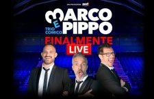 Marco e Pippo, 'Finalmente Live': sei show a Padova e molto di più